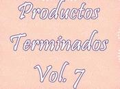 #Productos Terminados# ~Vol.7~