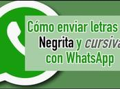 Truco WhatsApp permite enviar letras negrita cursiva