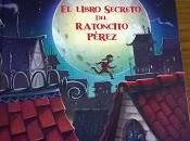 Club lectura: libro secreto ratoncito Pérez