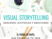 Taller Online Gratuito: Visual Storytelling para Bloggers Imágenes, Historias Emociones