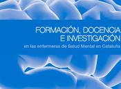 Formación,docencia investigación Enfermeras Salud Mental Cataluña.