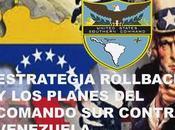 Ejecución Operación Venezuela Freedom-2 Estrategia Rollback planes Comando contra