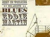 Eddie Martin Keep Working