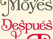 'Después ti', esperada continuación antes Jojo Moyes español