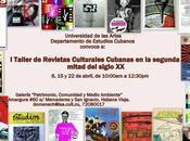 Taller Revistas Culturales Cubanas segunda mitad siglo