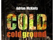 Cold Ground, Adrian McKinty