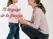 Criando amor: lenguaje firmeza