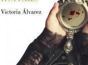 sabor heridas, Victoria Álvarez