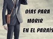 Reseña #202. Días para morir paraíso, Jaime Molina García