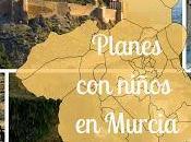 Planes para hacer niños Región Murcia