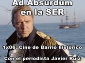 """Absurdum (1x06): """"Cine Barrio histórico"""""""
