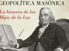 GEOPOLITICA MASONICA HIJOS LUZ, MILTON ARRIETA