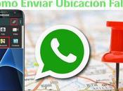 Como Mandar Ubicacion WhatsApp Falsa