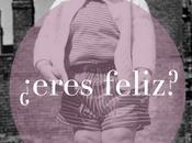 #ElClubdelasCosasPequeñas eres feliz?