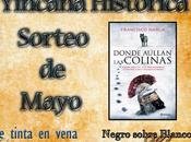 """Sorteo mayo Yincana Historica: ejemplares """"Donde aúllan colinas"""" Francisco Narla"""