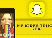 Trucos desconocidos Snapchat 2016