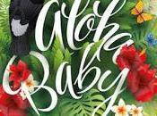 Reseña Aloha, Baby Laura Morales