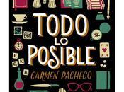 Todo posible, Carmen Pacheco