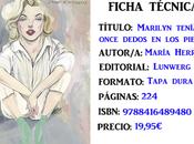 Fotoreseña: Marilyn tenía once dedos pies, María Herreros