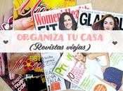 Tips para organizar casa (Revistas viejas)