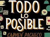 Reseña: Todo posible Carmen Pacheco