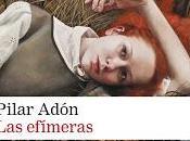 efímeras Pilar Adón