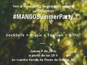 WELCOME SUMMER PARTY Mango Barcelona