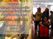 Muestra Artística alumnos alumnas Programa Arte Inclusivo 2015-16