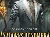 Cassandra Clare Cazadores sombras. orígenes: Principe Mecánico