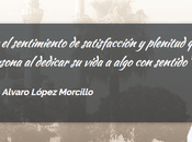 vida tienes quieres (Entrevista Álvaro López)