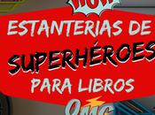 Estanterías superhéroes para libros