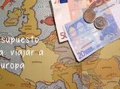 Presupuesto para viajar Europa