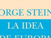 """George Steiner """"Idea Europa"""""""