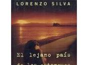 Lorenzo Silva: lejano país estanques