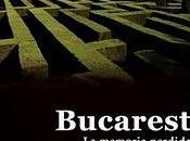 Bucarest: memoria perdida.
