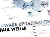 [Disco] Paul Weller Wake Nation (2010)
