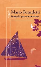Biografía para encontrarme (Mario Benedetti)