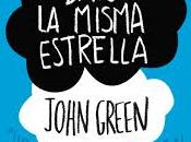 Bajo misma estrella (John Green)