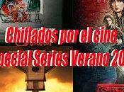 Podcast Chiflados cine: Especial Series verano 2016