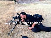 ¿Por tengo blog?