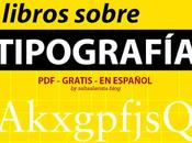 Libros sobre Tipografía gratis español