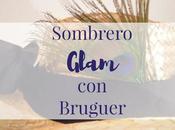 Sombrero Glam Bruguer