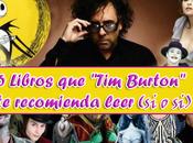 """Libros """"Tim Burton"""" recomienda leer"""