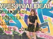 LIFESTYLE: DREAMBEACH TICKETEA #FESTIVALIDEAL3!