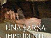 farsa imprudente, novela romántica siglo