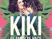 canciones 'Kiki, amor hace'