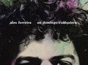 Nuevo videoclip Alex Ferreira
