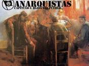 Anarquistas: Hijos pueblo Mártires vindicadores