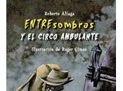 ENTREsombras CIRCO AMBULANTE Roberto Aliaga