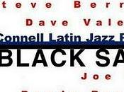 Bill O'Connell Latin Jazz Project Black Sand